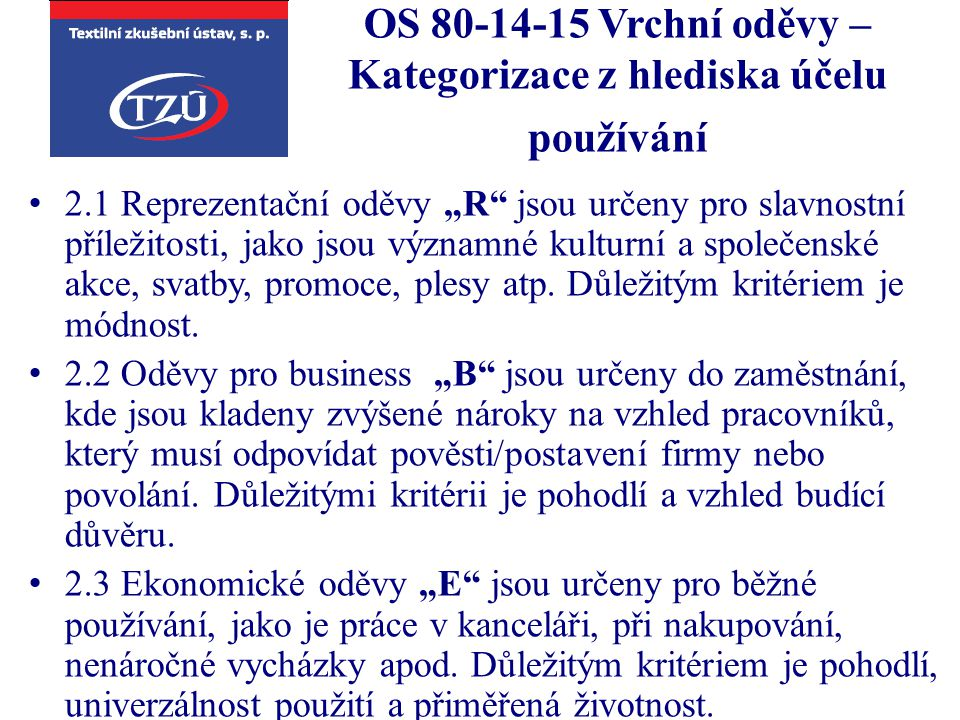 OS 80-14-15 Vrchní oděvy – Kategorizace z hlediska účelu používání