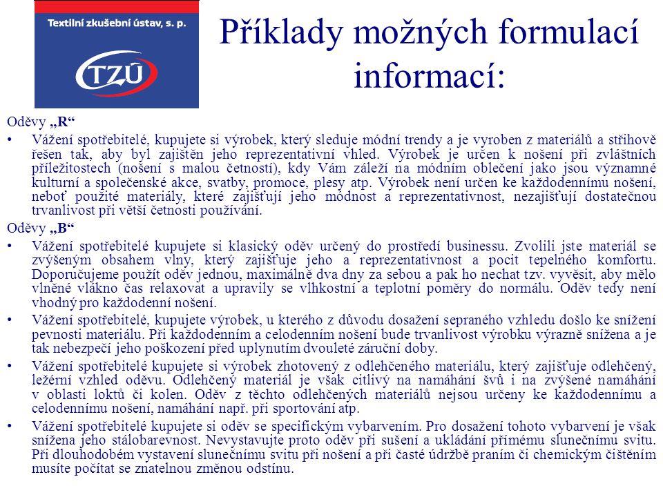Příklady možných formulací informací: