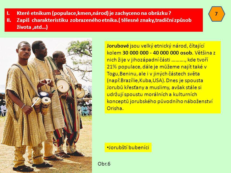 7 Které etnikum (populace,kmen,národ) je zachyceno na obrázku
