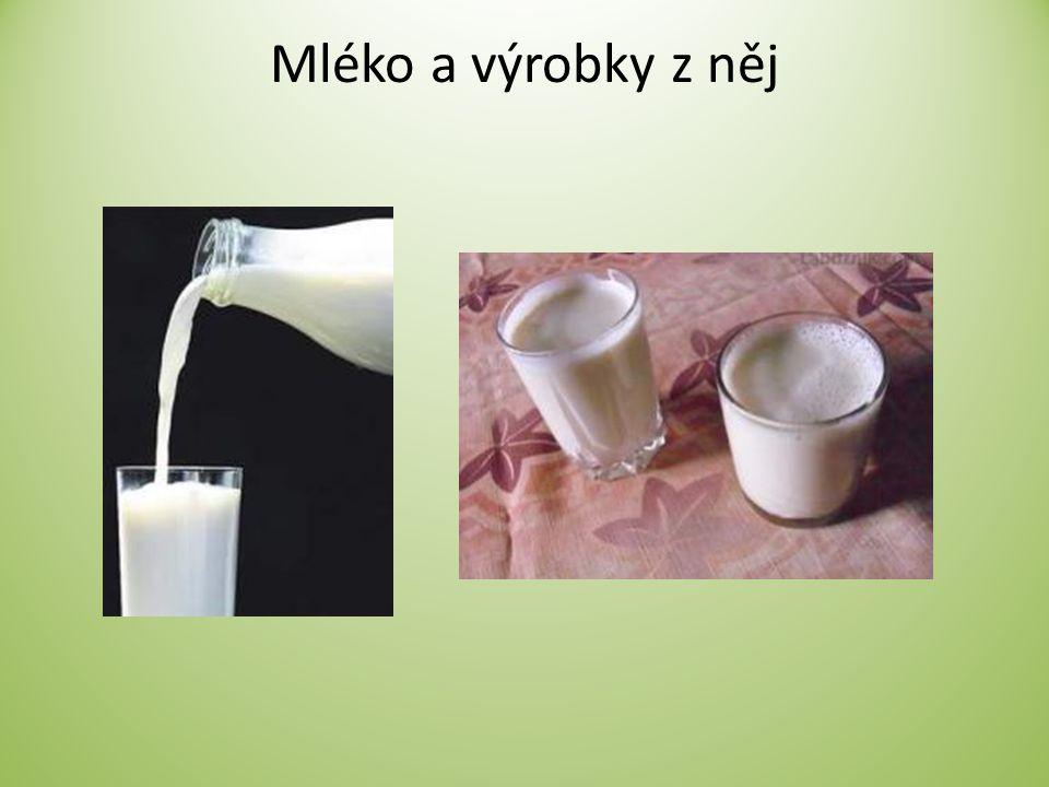 Mléko a výrobky z něj