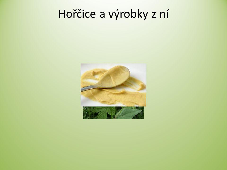 Hořčice a výrobky z ní