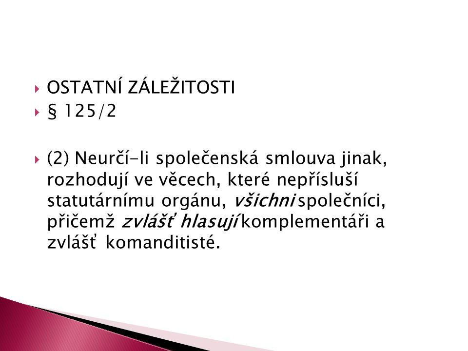 OSTATNÍ ZÁLEŽITOSTI § 125/2.