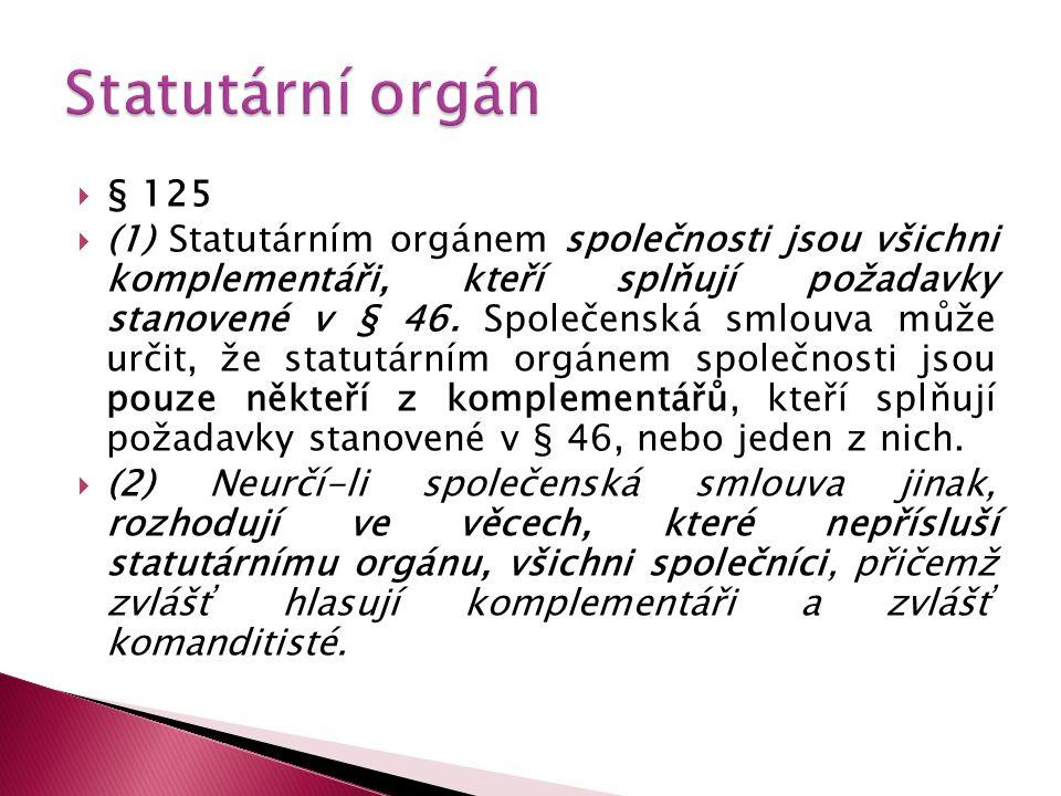 Statutární orgán § 125.