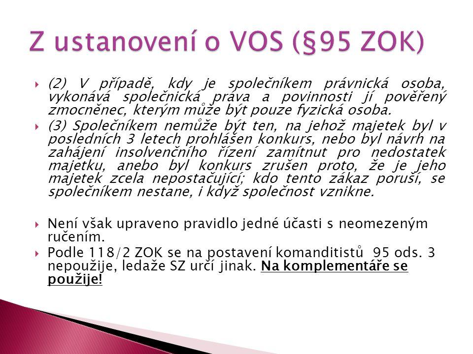 Z ustanovení o VOS (§95 ZOK)