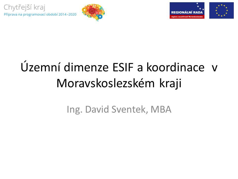 Územní dimenze ESIF a koordinace v Moravskoslezském kraji