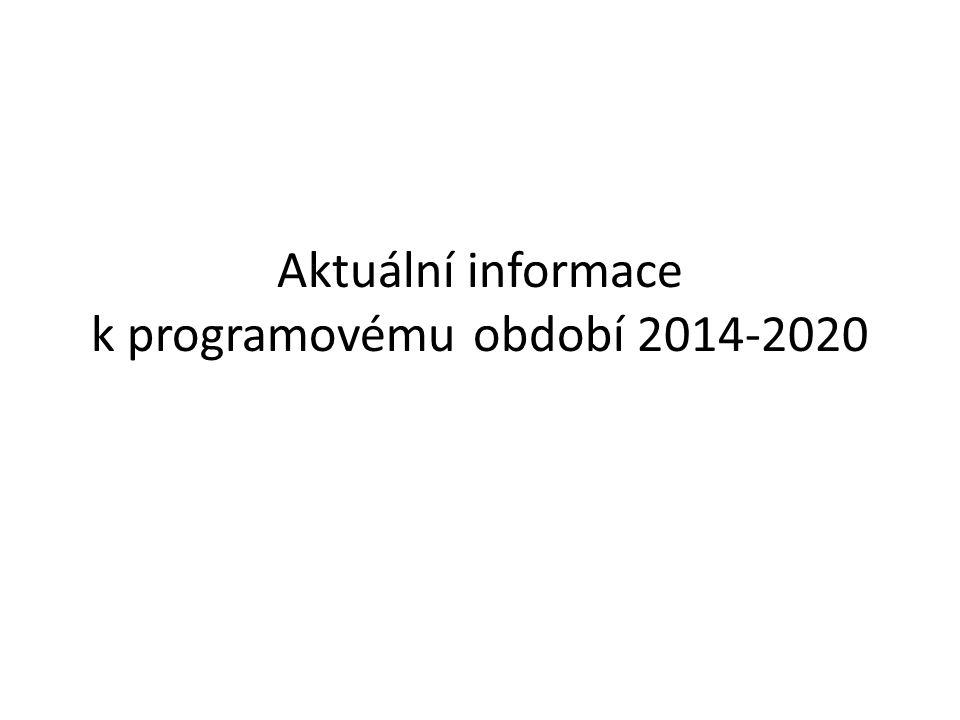 Aktuální informace k programovému období 2014-2020