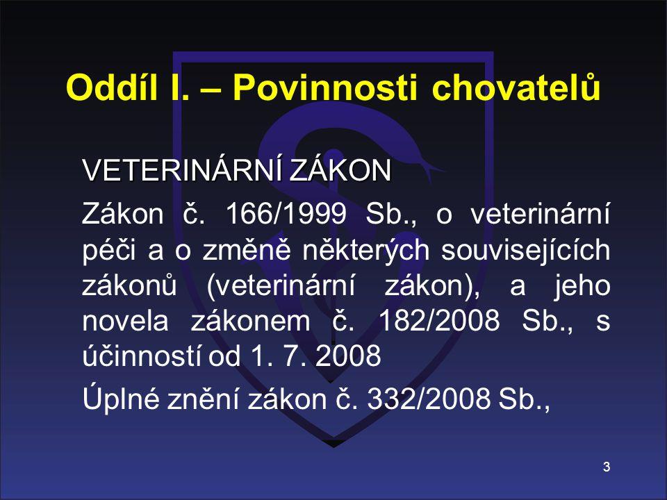 Oddíl I. – Povinnosti chovatelů