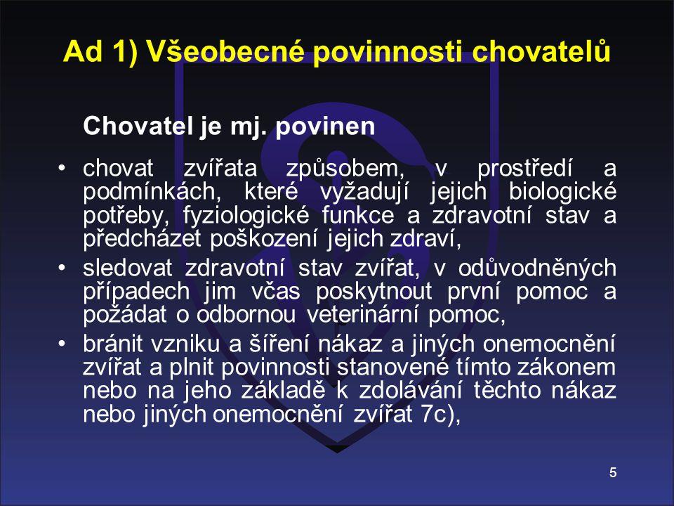 Ad 1) Všeobecné povinnosti chovatelů
