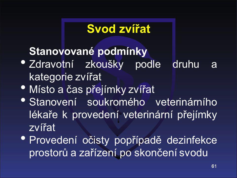 Svod zvířat Zdravotní zkoušky podle druhu a kategorie zvířat