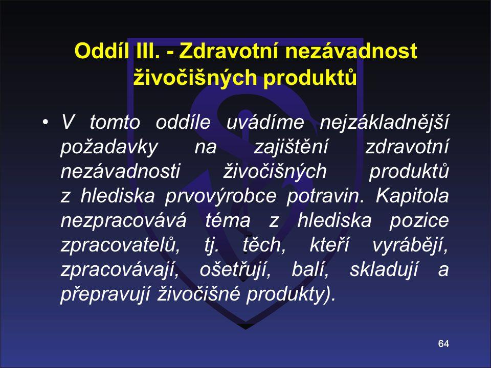 Oddíl III. - Zdravotní nezávadnost živočišných produktů