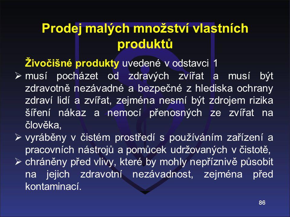 Prodej malých množství vlastních produktů