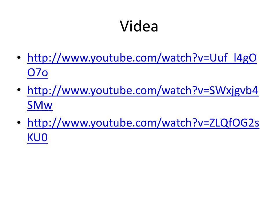 Videa http://www.youtube.com/watch v=Uuf_l4gOO7o