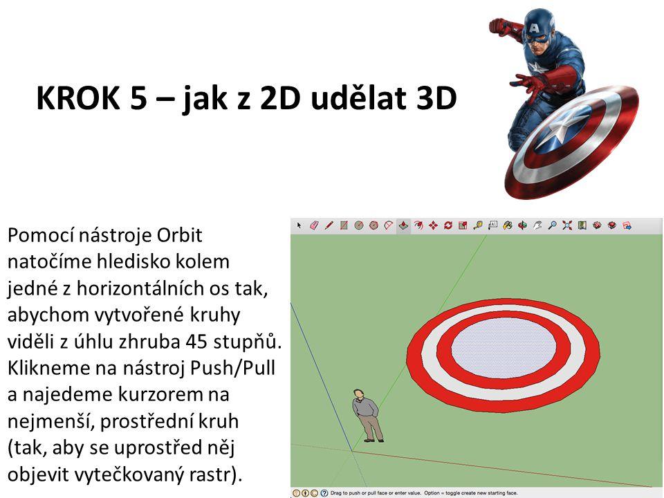 KROK 5 – jak z 2D udělat 3D