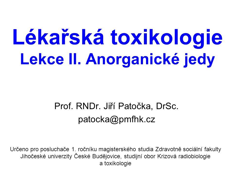 Lékařská toxikologie Lekce II. Anorganické jedy