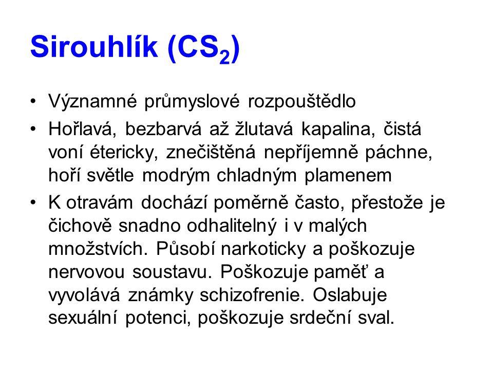 Sirouhlík (CS2) Významné průmyslové rozpouštědlo