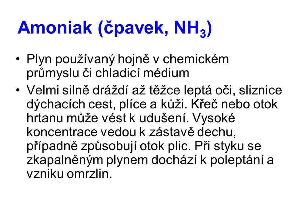 Amoniak (čpavek, NH3) Plyn používaný hojně v chemickém průmyslu či chladicí médium.