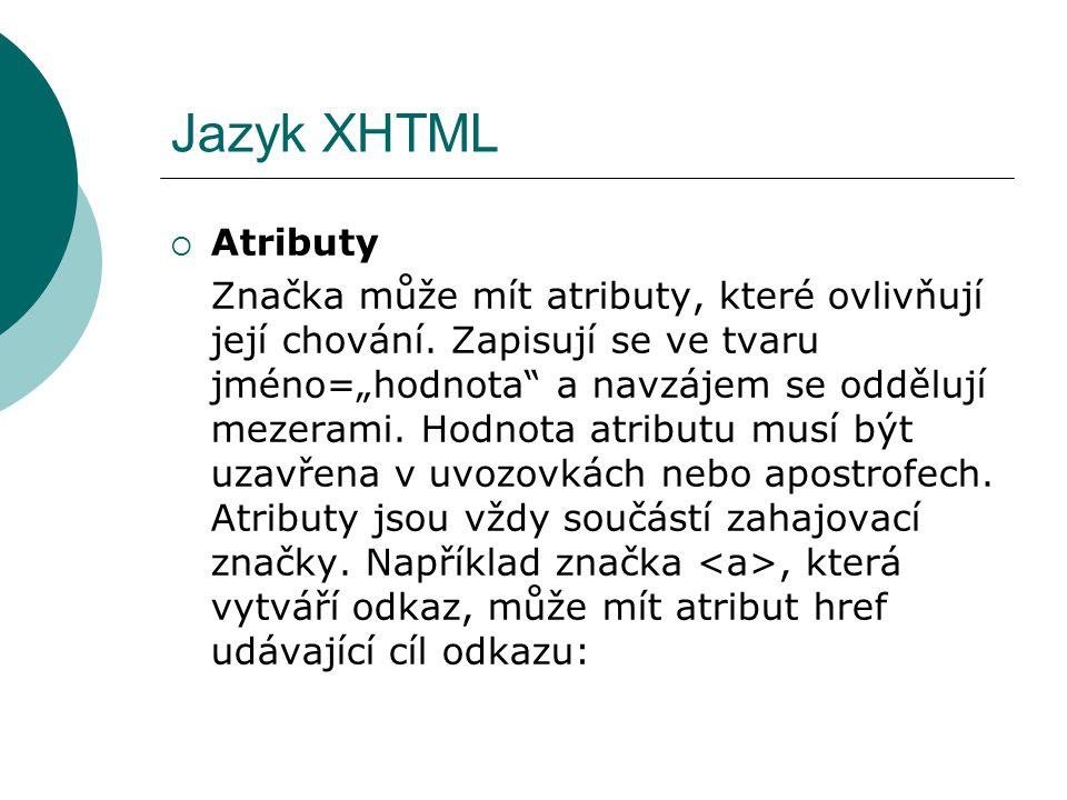 Jazyk XHTML Atributy.