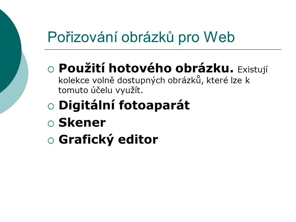 Pořizování obrázků pro Web