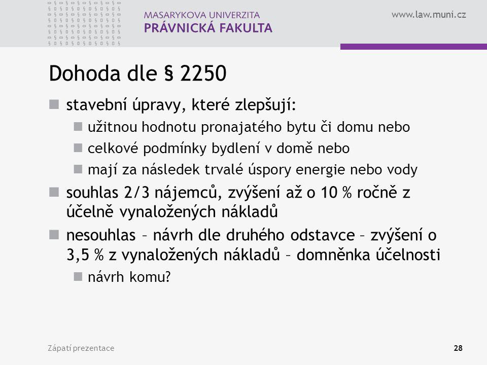 Dohoda dle § 2250 stavební úpravy, které zlepšují: