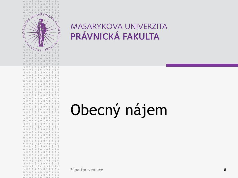 Obecný nájem Zápatí prezentace