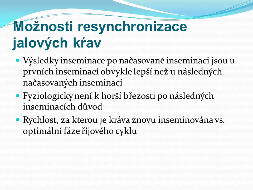 Možnosti resynchronizace jalových kŕav