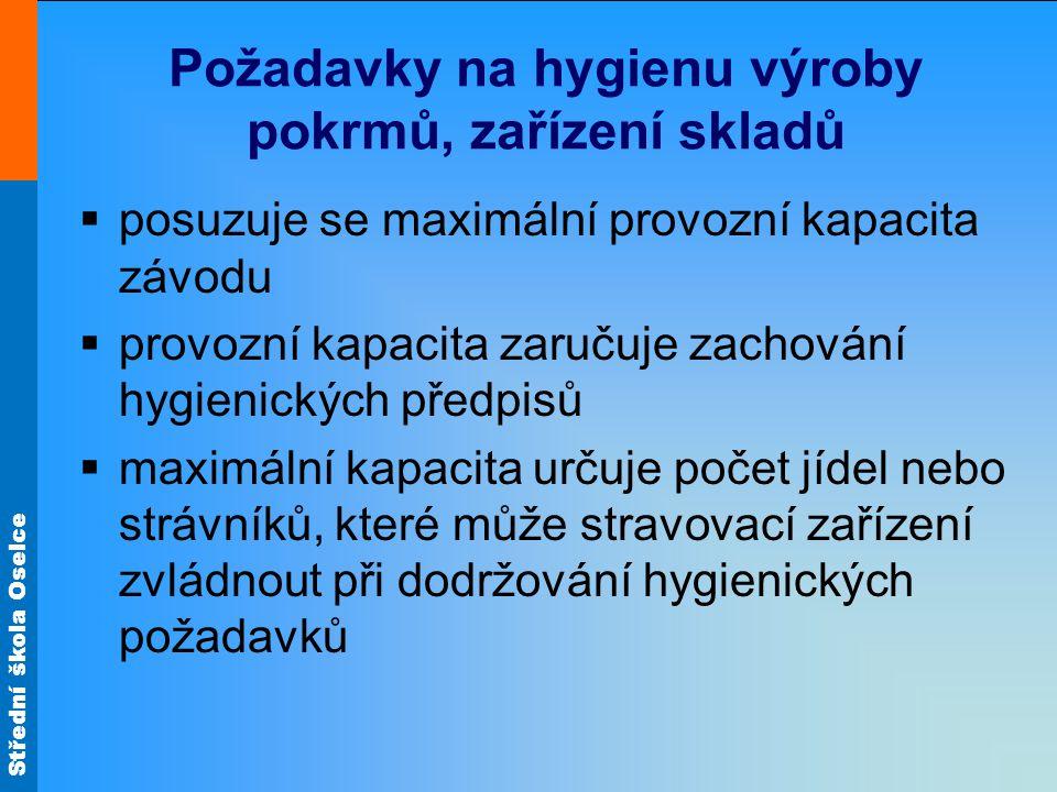 Požadavky na hygienu výroby pokrmů, zařízení skladů