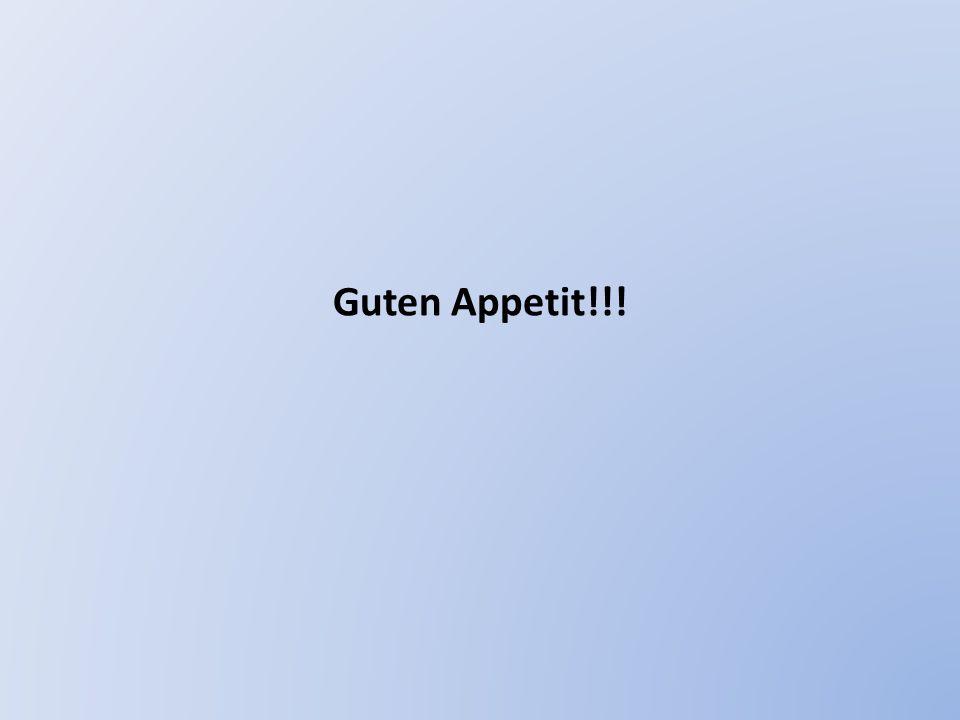 Guten Appetit!!!