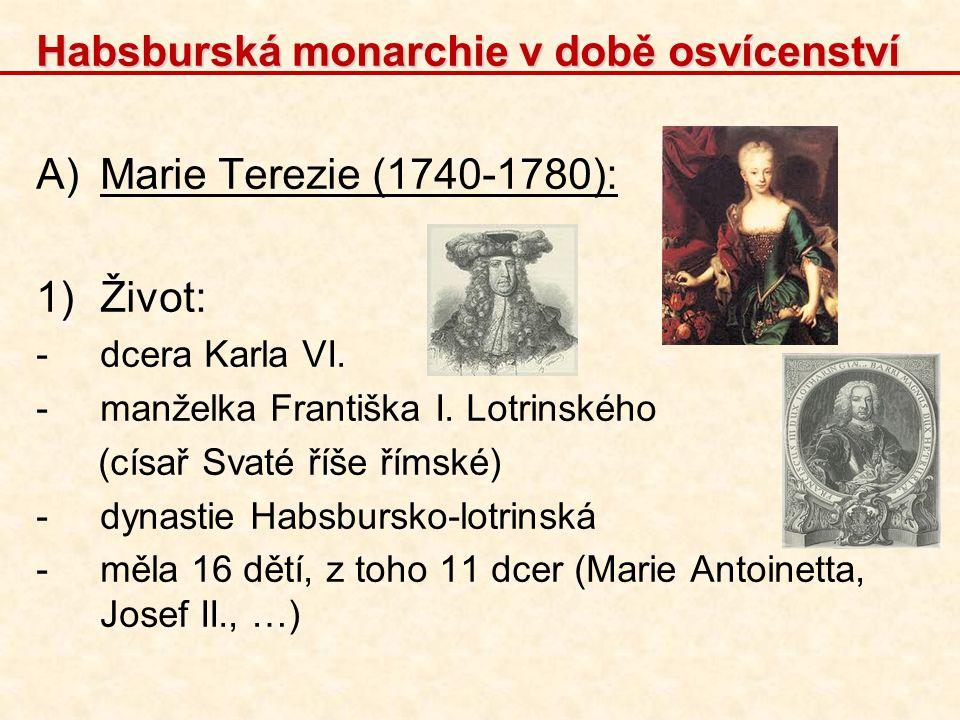 Habsburská monarchie v době osvícenství Marie Terezie (1740-1780):