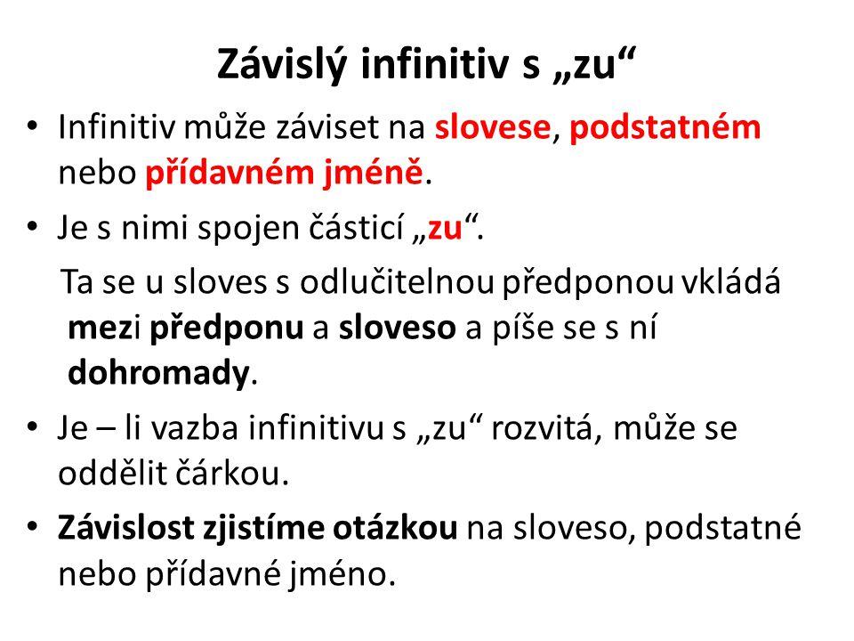 """Závislý infinitiv s """"zu"""