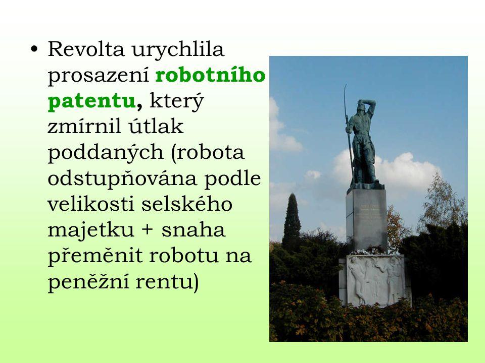 Revolta urychlila prosazení robotního patentu, který zmírnil útlak poddaných (robota odstupňována podle velikosti selského majetku + snaha přeměnit robotu na peněžní rentu)