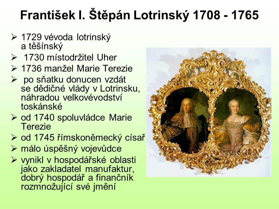 František I. Štěpán Lotrinský 1708 - 1765