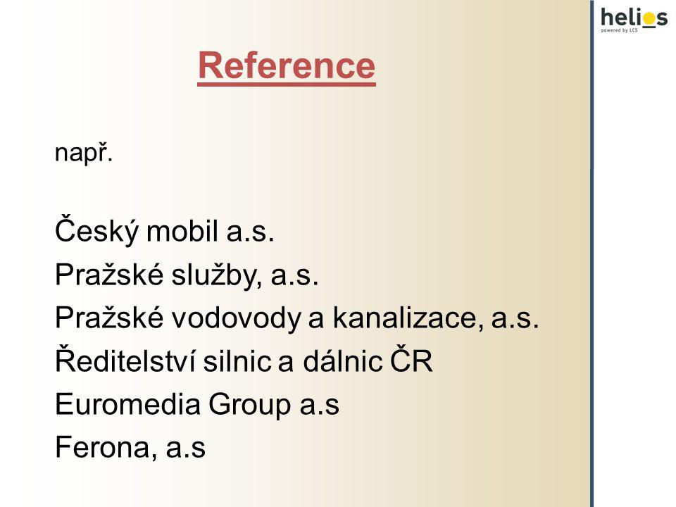 Reference Český mobil a.s. Pražské služby, a.s.