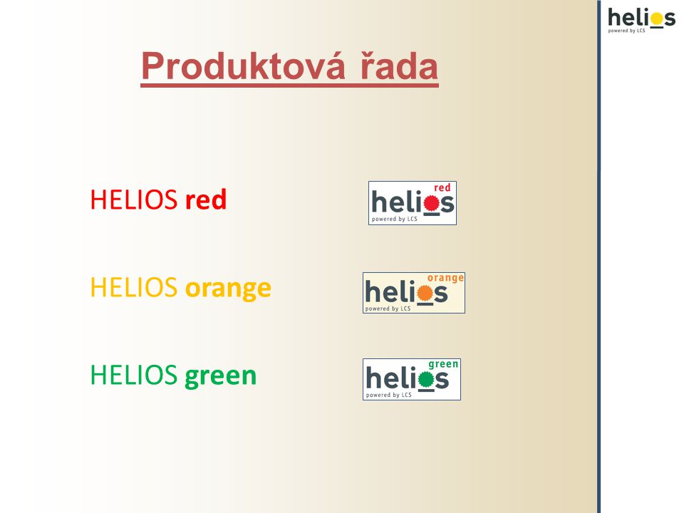 HELIOS red HELIOS orange HELIOS green