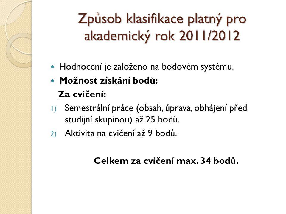 Způsob klasifikace platný pro akademický rok 2011/2012