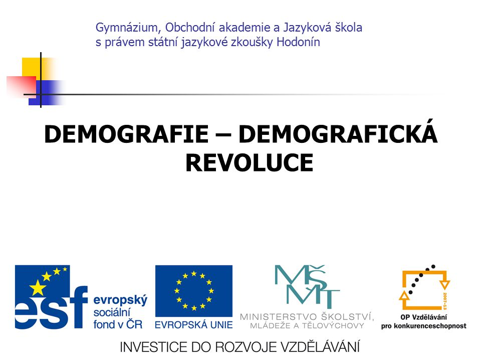DEMOGRAFIE – DEMOGRAFICKÁ REVOLUCE