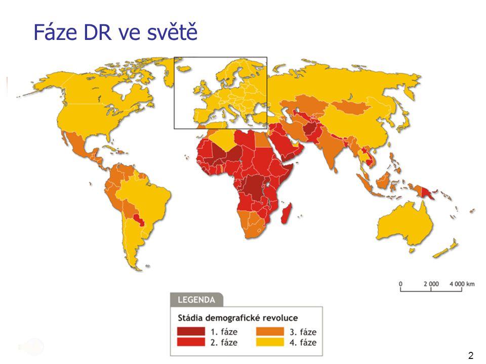 Fáze DR ve světě 2