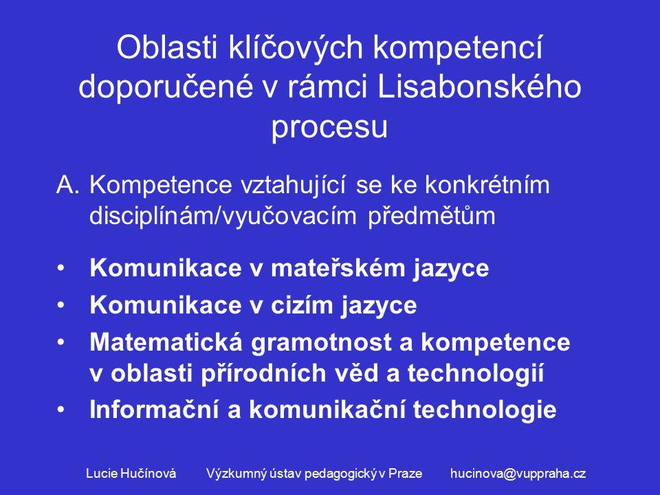 Oblasti klíčových kompetencí doporučené v rámci Lisabonského procesu