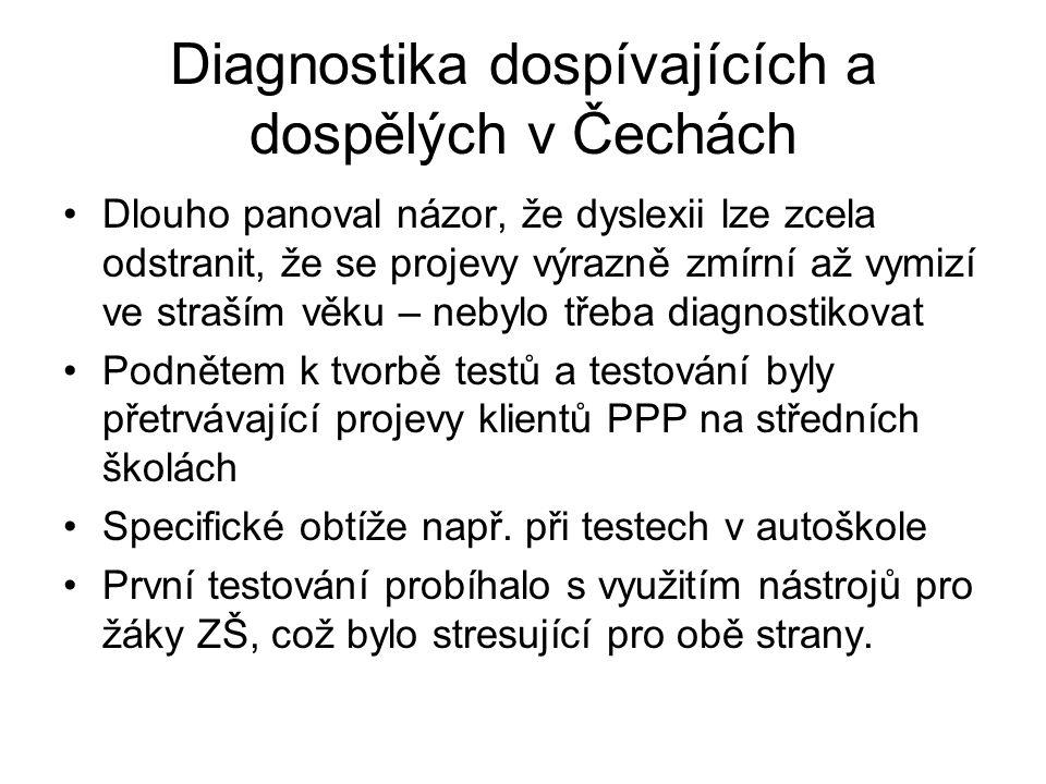 Diagnostika dospívajících a dospělých v Čechách