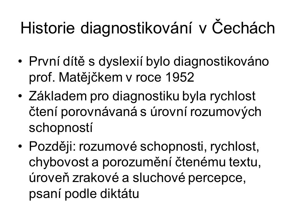 Historie diagnostikování v Čechách