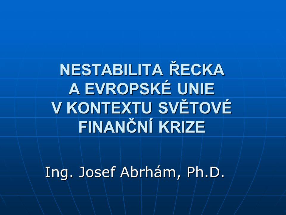 Nestabilita Řecka a Evropské unie v kontextu světové finanční krize
