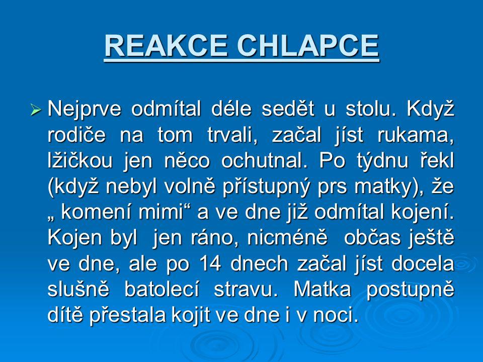 REAKCE CHLAPCE