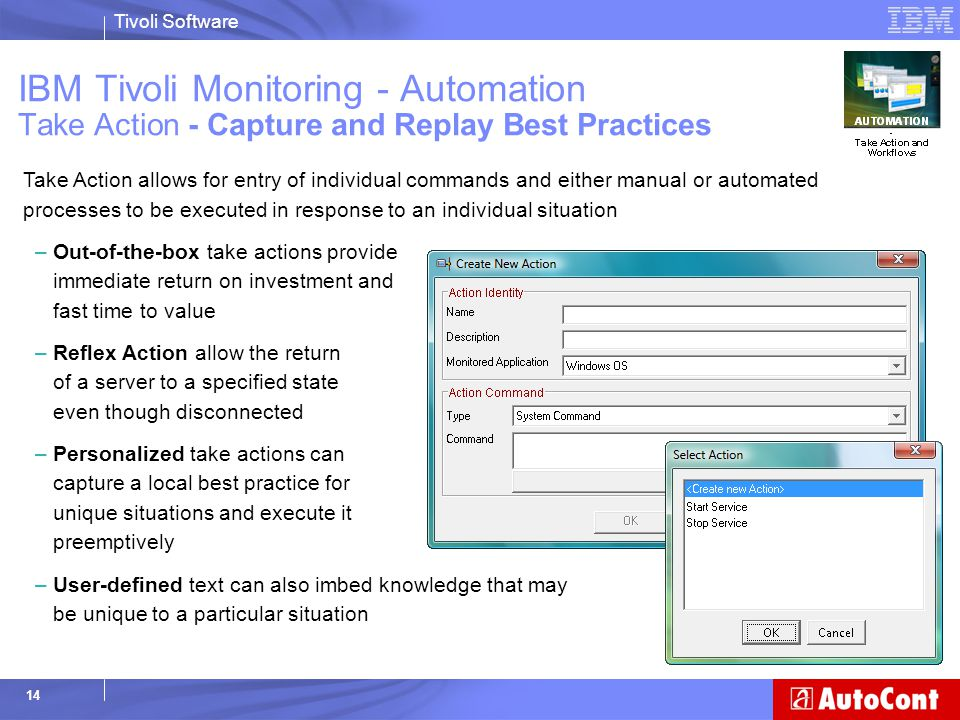 IBM Tivoli Monitoring - Automation Take Action - Capture and Replay Best Practices