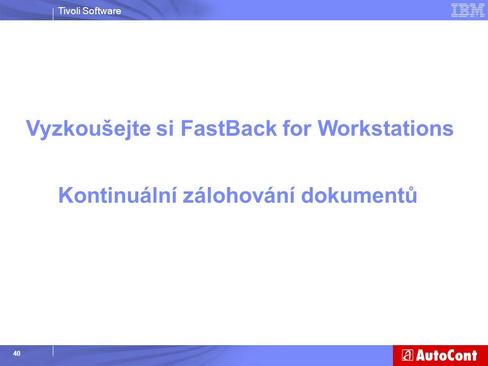 Vyzkoušejte si FastBack for Workstations