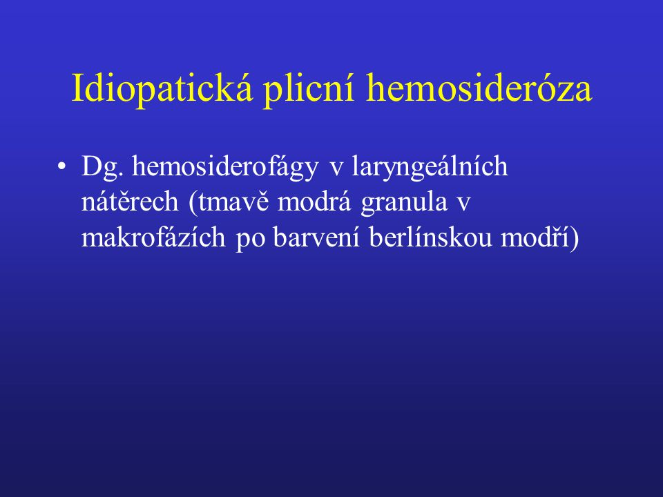 Idiopatická plicní hemosideróza