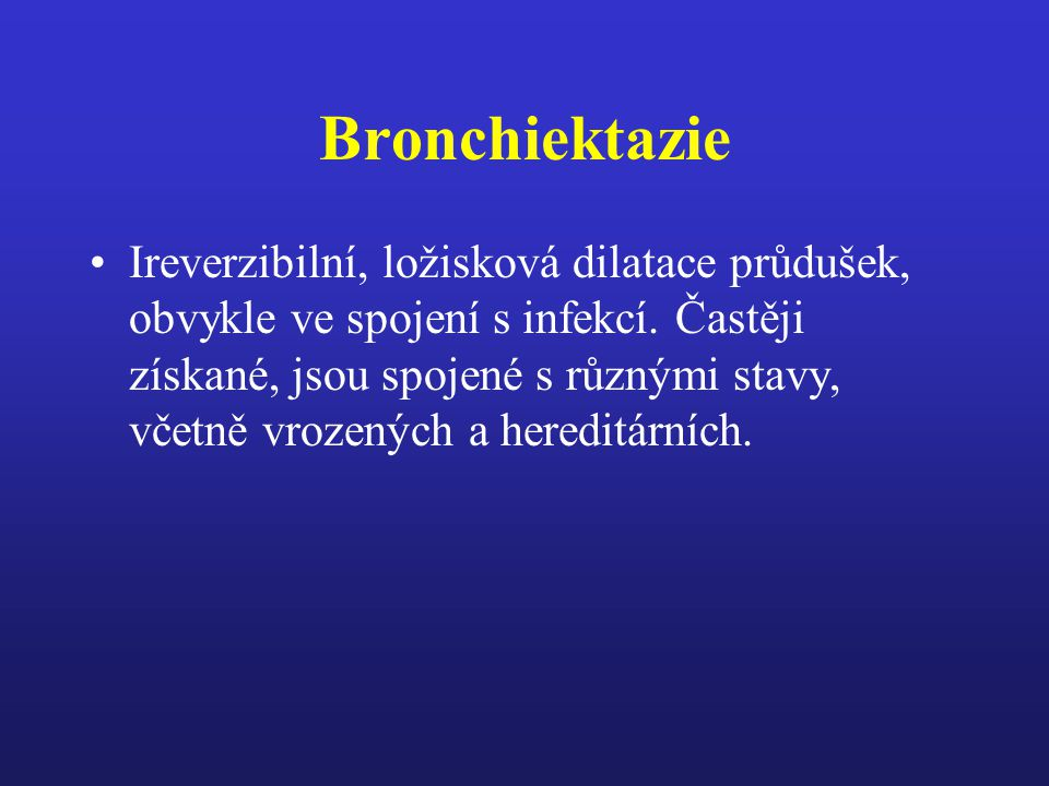 Bronchiektazie