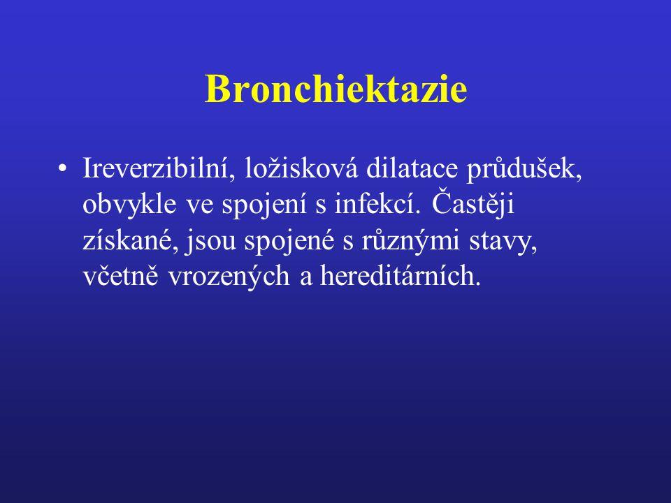 Bronchiektazie