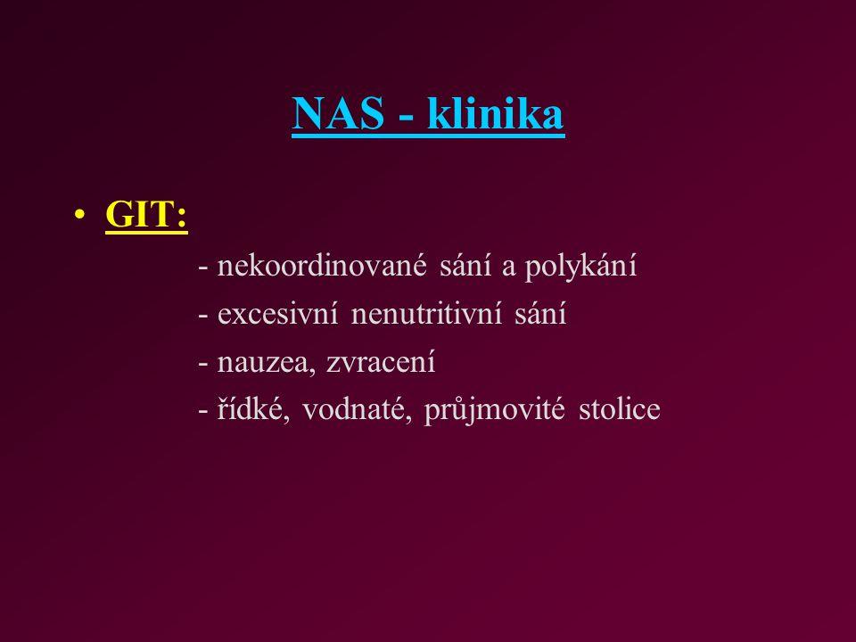 NAS - klinika GIT: - nekoordinované sání a polykání