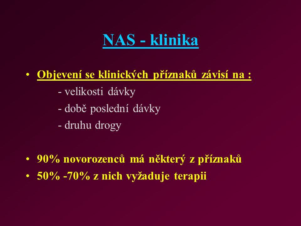 NAS - klinika Objevení se klinických příznaků závisí na :