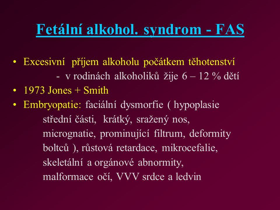 Fetální alkohol. syndrom - FAS