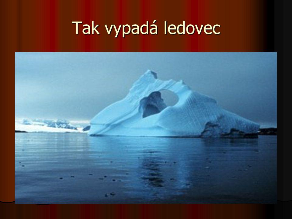 Tak vypadá ledovec